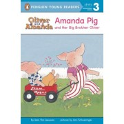 Amanda Pig and Her Big Brother Oliver: Level 2, Paperback