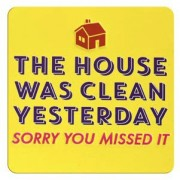 tinnen magneet - the house was clean yesterday
