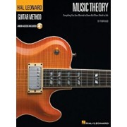Music Theory for Guitarists: Everything You Ever Wanted to Know But Were Afraid to Ask, Paperback/Tom Kolb