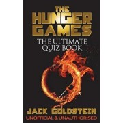 The Hunger Games - The Ultimate Quiz Book, Paperback/Jack Goldstein