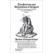 Horrors and Absurdities of Religion, Paperback/Arthur Schopenhauer