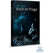 Rock in Praga - Poeme - Andrei Zbirnea