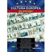 Varios Comentarios de textos de cultura europea en españa
