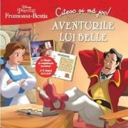 Disney - Citesc si ma joc. Frumoasa si Bestia. Aventurile lui Belle