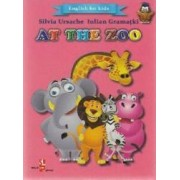 At the Zoo English for kids - Silvia Ursache Iulian Gramatki