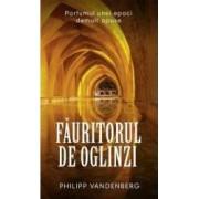 Fauritorul De Oglinzi - Philipp Vandenberg