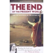 The End of the Present World and the Mysteries of Future Life, Paperback