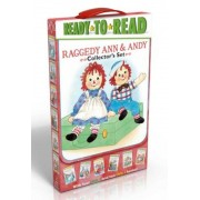 Raggedy Ann & Andy Collector's Set: School Day Adventure; Day at the Fair; Leaf Dance; Going to Grandma's; Hooray for Reading!; Old Friends, New Frien, Paperback
