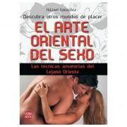 EL ARTE ORIENTAL DEL SEXO: LAS TÉCNICAS AMATORIAS DEL LEJANO ORIENTE