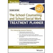 The School Counseling and School Social Work Treatment Planner, with Dsm-5 Updates, 2nd Edition, Paperback (2nd Ed.)/Sarah Edison Knapp