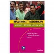 Influencias y Resistencias: Militares y Poder en América Latina
