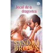Jocul de-a dragostea/Sandra Brown
