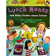 Lunch Money: And Other Poems about School, Paperback/Carol Diggory Shields