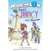 Fancy Nancy at the Museum, Hardcover