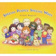Special People Special Ways, Hardcover/Arlene Maguire