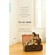 The Last Supper: A Summer in Italy, Paperback/Rachel Cusk