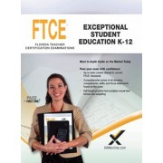2017 FTCE Exceptional Student Education K-12, Paperback