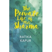 The Private Life of Mrs Sharma, Paperback/Ratika Kapur