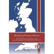 Realizing Greater Britain par Spencer & Scott C.