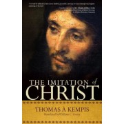 The Imitation of Christ: A Timeless Classic for Contemporary Readers, Paperback
