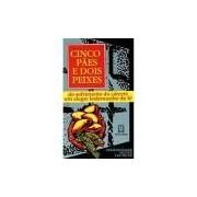 Livro - Cinco Pães e dois Peixes: Do Sofrimento do Carcere um Alegre Testemunho de Fé - Vol. 7