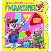 Invata formele impreuna cu Marinel/***