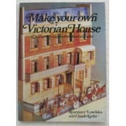 Make Your Own Victorian House