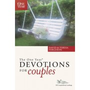 The One Year Devotions for Couples: 365 Inspirational Readings, Paperback/David Ferguson