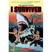 I Survived the Shark Attacks of 1916 (I Survived Graphic Novel #2): A Graphix Book, Volume 2, Hardcover/Lauren Tarshis