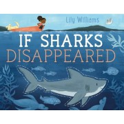 If Sharks Disappeared, Hardcover