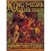 King Midas and the Golden Touch, Hardcover/Charlotte Craft