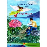 Çoban Ayhan (9+yaş) / Sevgi AKCAN