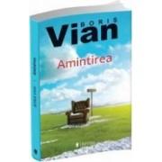 Amintirea - Boris Vian
