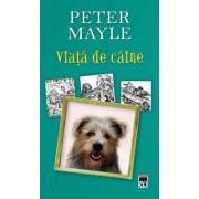 Viata de caine. Editia 2014/Peter Mayle