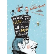 What Are You Glad About? What Are You Mad About?: Poems for When a Person Needs a Poem, Hardcover