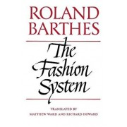 Fashion System, Paperback/Roland Barthes