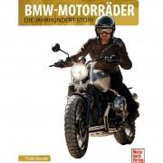 Motorbuch-Verlag BMW Motorräder - Die Jahrhundert Story