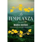 La Templanza (Spanish Edition): Una Novela, Paperback/Maria Duenas