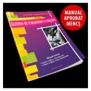 Sisteme de transmitere a miscarii. Manual pentru clasa a XI-a