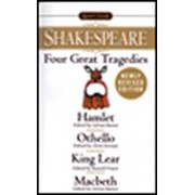 Four Great Tragedies: Hamlet; Othello; King Lear; Macbeth, Paperback/William Shakespeare