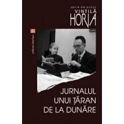 Jurnalul unui taran de la Dunare/Vintila Horia