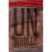 Unwholly, Paperback/Neal Shusterman