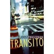 De Arbeiderspers Transito - Joost Zwagerman - ebook