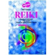 Reiki. Ritualuri si simboluri. Toate gradele. Tehnici de initiere in Reiki Tibetan - Joel Vichery