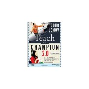 Unbranded Teach Like a Champion 2.0: 62 Techniques that Put Students on the Path to Colleg
