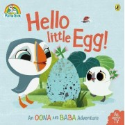 Puffin Rock: Hello Little Egg by Puffin