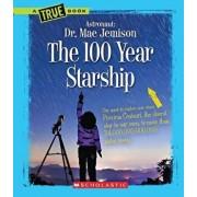 The 100 Year Starship, Paperback/Mae Jemison