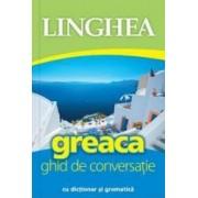 Greaca. Ghid De Conversatie Cu Dictionar Si Gramatica