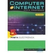 Computer si Internet fara profesor vol. 5 Posta electronica