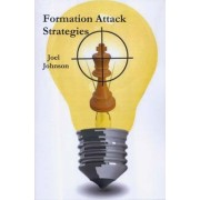 Carte : Formation Attack Strategies: The much Awaited Sequel to the Best selling Formation Attacks